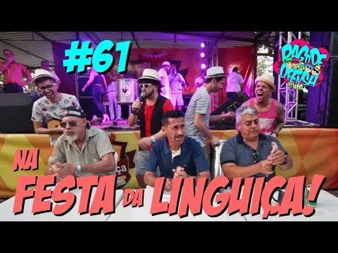 Pagode da Ofensa na Web #61 - Na Festa da Linguiça!