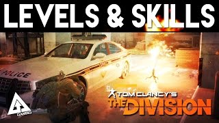 The Division - Leveling, Skills, Perks & New Gameplay!
