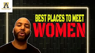 Best Places To Meet Women
