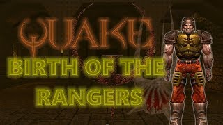 QUAKE: BIRTH OF THE RANGERS || Lore Store