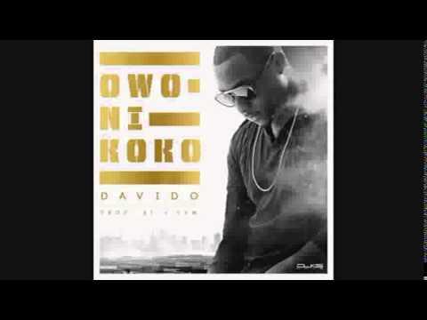 DAVIDO - OWO NI KOKO (NEW OFFICIAL 2015)
