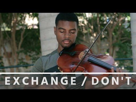 Bryson Tiller | Exchange / Don't | Jeremy Green | Viola Cover