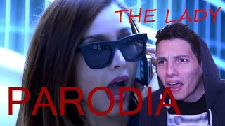 THE LADY - PARODIA
