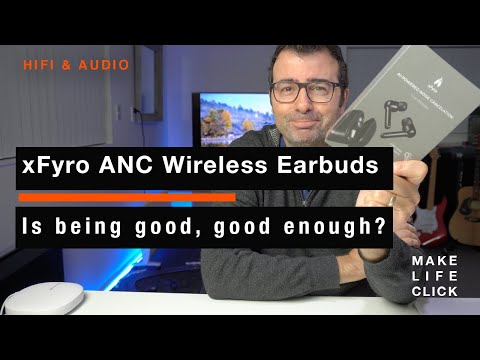 xFyro ANC Wireless earbuds - Is good, good enough?