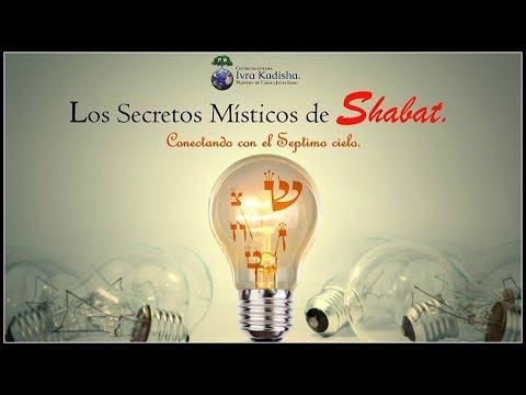 Los Secretos Místicos de Shabat no 8.