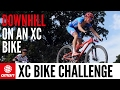 Are XC Riders Slow On Downhills A Downhiller Takes On The XC Bike Descending Challenge