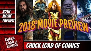 2018 MOVIE PREVIEW: Chuck Load of Comics