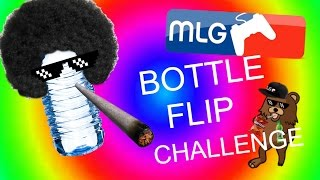 MLG BOTTLE FLIP CHALLENGE