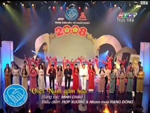 Việt Nam gấm hoa. st: minh châu .cs: minh châu & các ca sĩ