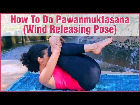 PAWANMUKTASANA YOGA (Gas Releasing Pose) & It's Benefits