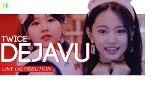 Twice  트와이스  - 'dejavu' | Line Distribution