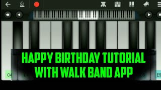 Happy Birthday tutorial with walk band app