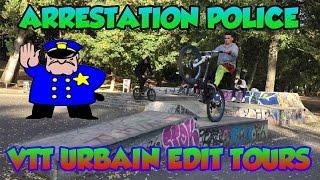 VTT Urbain Edit Tours + Arrestation POLICE !