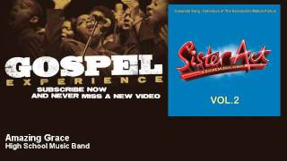 Sister Act, High School Music Band - Amazing Grace - Gospel