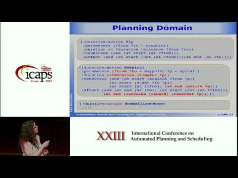 ICAPS 2013: Sara Bernardini - Autonomous Search and Tracking via Temporal Planning