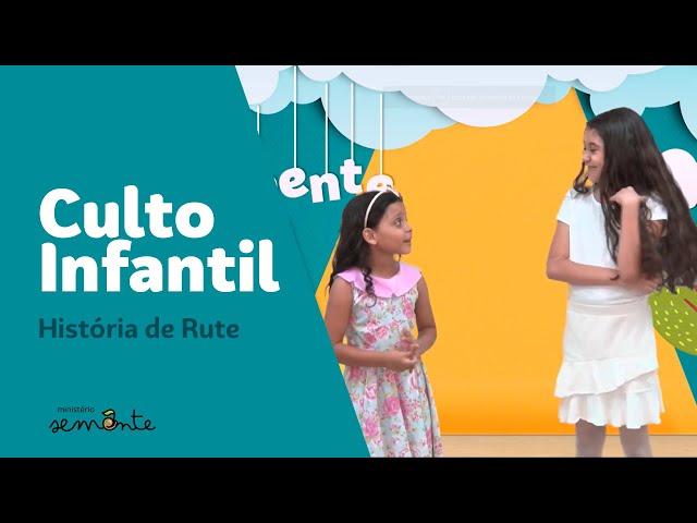 Culto Infantil - 15.11 - Rute