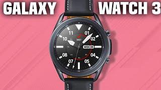Samsung Galaxy Watch 3|Watch Before You Buy