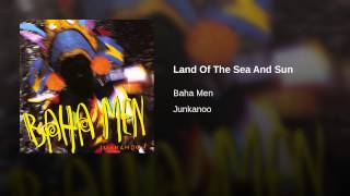 Land Of The Sea And Sun