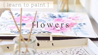 How to Paint Watercolor Flowers + Leaves