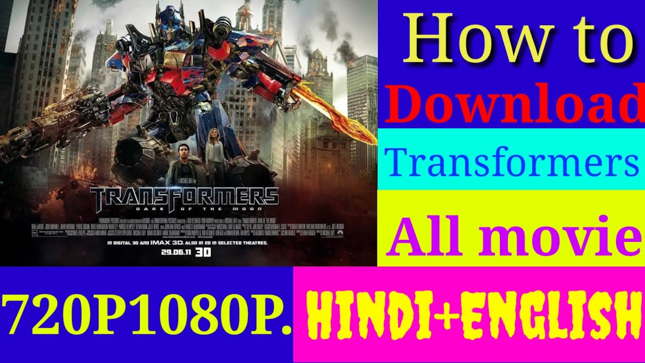 Download How to download Transformers all movies in Hindi. Dual audio 720p, 1080p.