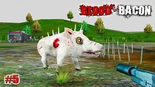 Blood and Bacon прохождение САМЫЙ ЖИВУЧИЙ КАБАН! (5 эпизод)