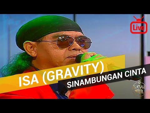 Isa Gravity - Sinambungan Cinta 2017 (Live)