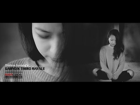 Garyo K Timro Mayale - Trishna Gurung [Official Video]