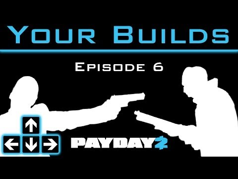 Payday 2 - Your Builds - Episode 6 - Nightclub Solo Stealth