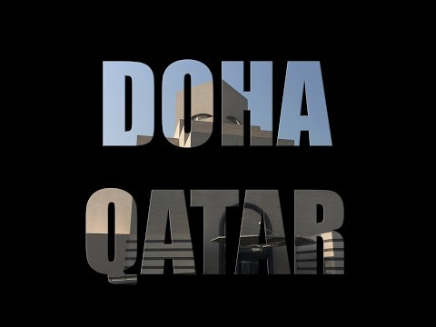 Doha Qatar - Travel Blog - August 2017