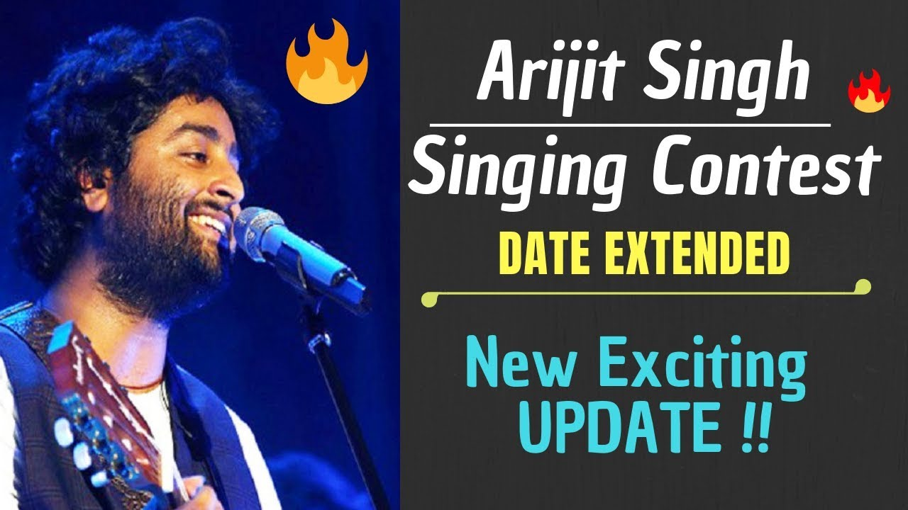 Update :- Arijit singh Singing Contest Date EXTENDED | Download app from  Description & Participate