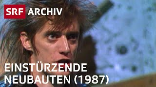 Einstürzende Neubauten im Schweizer Fernsehen (1987) | SRF Archiv