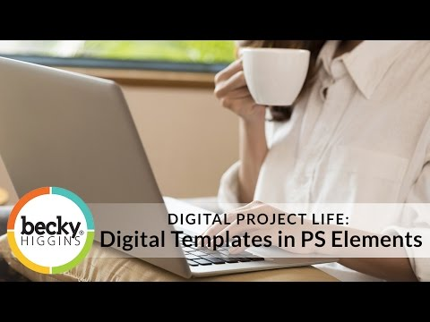 Digital Templates in Photoshop Elements