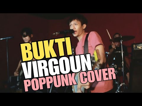 Bukti - Virgoun [POP PUNK COVER] By Weak And Weary