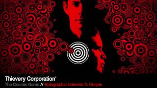 Thievery Corporation - Holographic Universe [Official Audio]