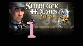 Sherlock Holmes: The Secret of the Silver Earring - Ep1 - Intro - w/Wardfire