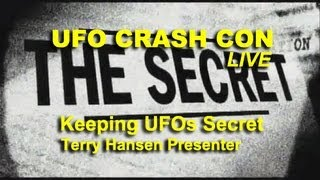 UFO Crash Con - Keeping UFOs Secret - Terry Hansen LIVE FEATURE