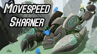 Repeat youtube video MOVESPEED SKARNER