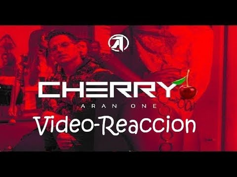 Reaccionando A Cherry De Aran One