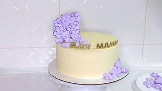 Торт для мамы Как украсить торт на День рождения Кремовые торты Цветы из безе