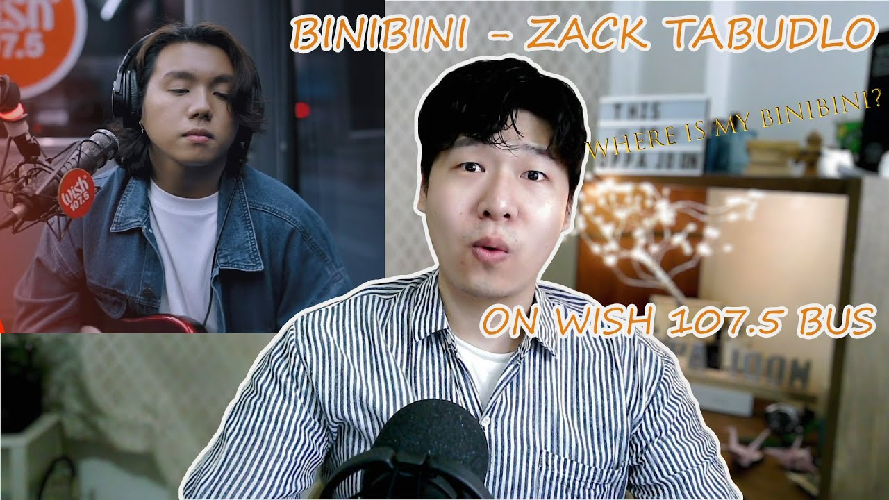 Zack Tabudlo - BINIBINI on wish 107.5 * reaction by oppajoon * Amazing voice!