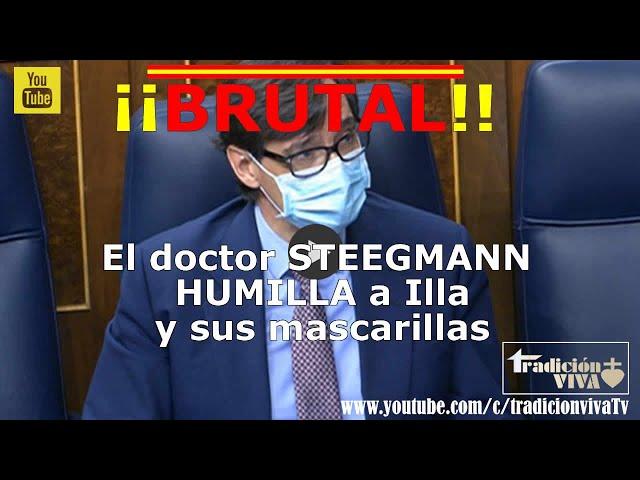 El doctor STEEGMANN HUMILLA a ILLA y sus MASCARILLAS