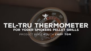 Yoder Smokers Tel-Tru Door Thermometer Installation | Product Roundup by All Things Barbecue