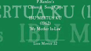 Video P.Ramlee Ibu Mertua Ku Song Clips download MP3, 3GP, MP4, WEBM, AVI, FLV Desember 2017