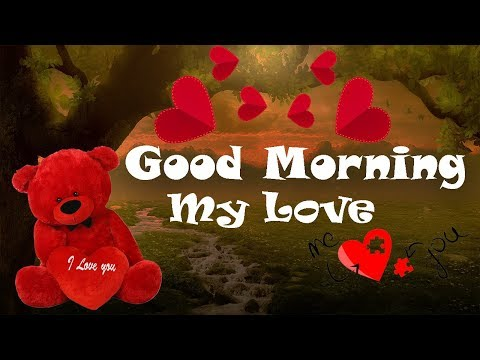 Good Morning My Love Poem 💕Good Morning Love Poem For Girlfriend Or Boyfriend 😘😘
