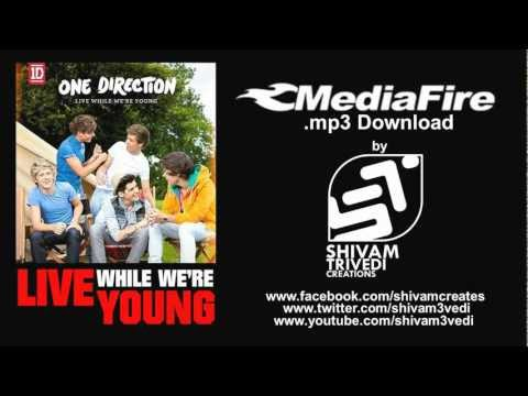 Live While We're Young (One Direction) - Mediafire Direct Download