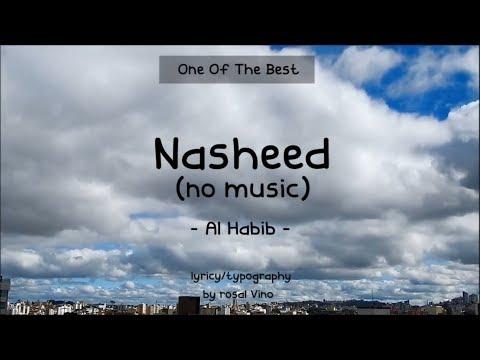 Nasheed Al-Habib - Talib al Habib  [Typography - No Full ]