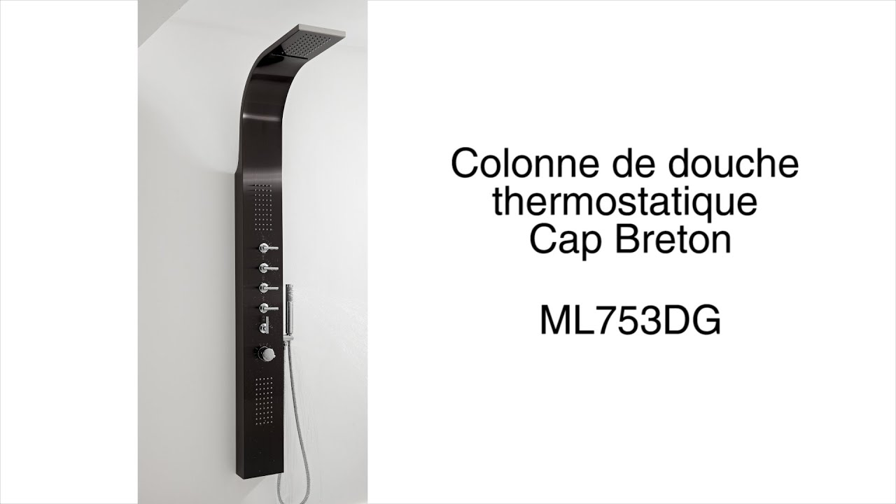 colonne de douche thermostatique cap breton youtube. Black Bedroom Furniture Sets. Home Design Ideas