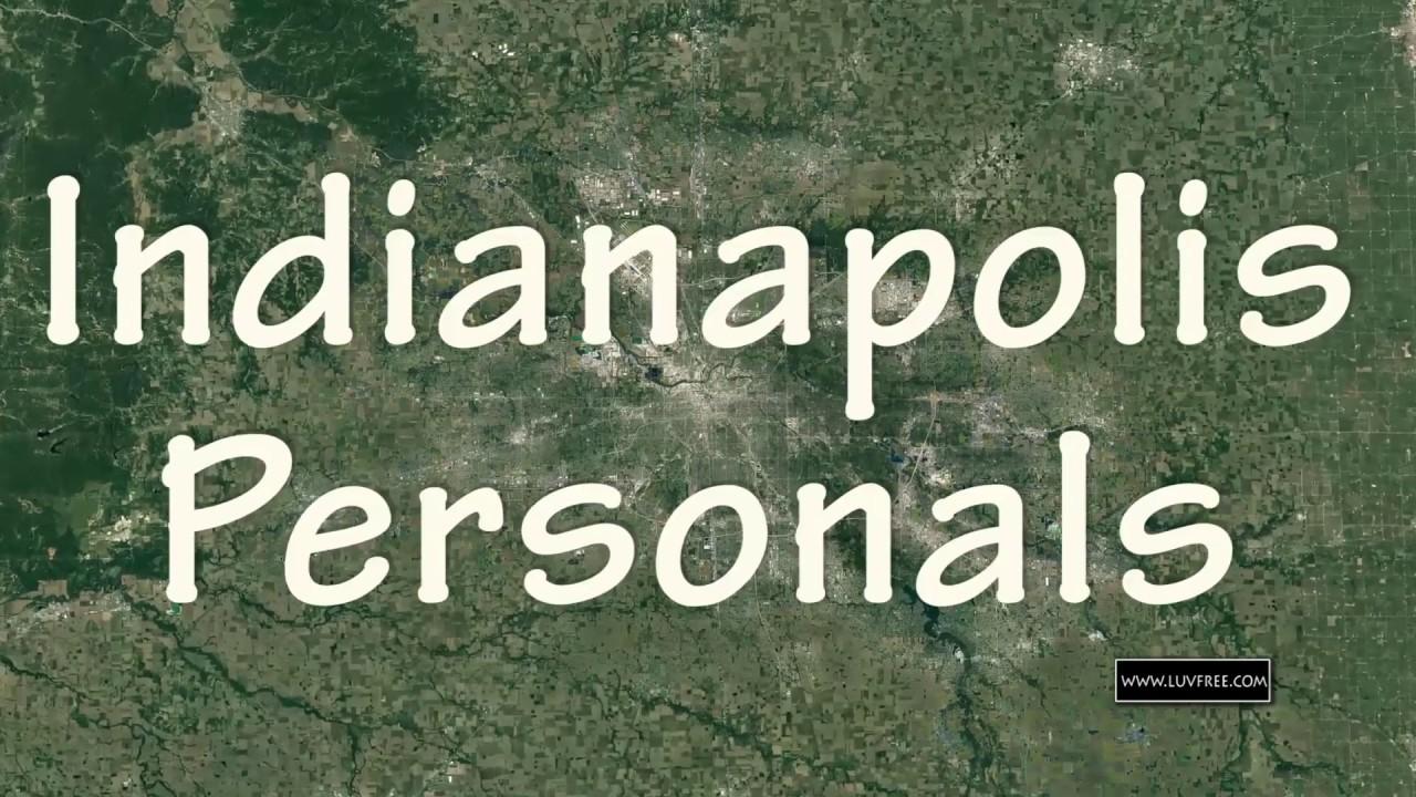 Personals indianapolis