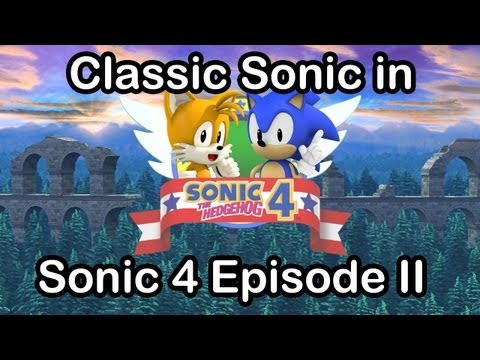 """Classic Sonic In """"Sonic 4 - Episode 2"""""""