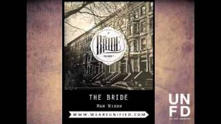 The Bride - War Widow [Feat. Jenna from Tonight Alive] [PRESIDENT RD OUT NOW]